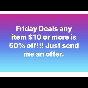 50% off on Friday! Send me an offer!
